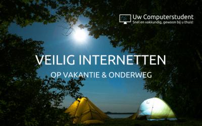 Veilig internetten op vakantie en onderweg