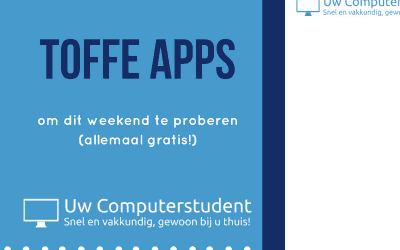Toffe apps om dit weekend uit te proberen!