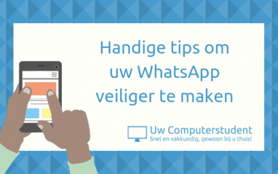 Handige tips om uw WhatsApp veiliger te maken